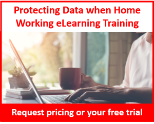 Protecting Data when Home Working in Great Britain eLearning Training Course