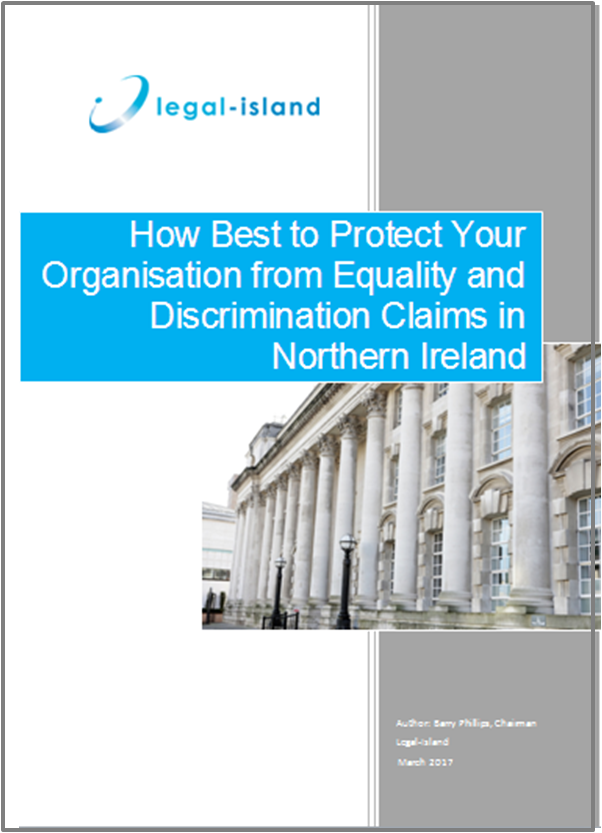 How Best to Protect Your Organisation from Equality and Discrimination Claims in Northern Ireland