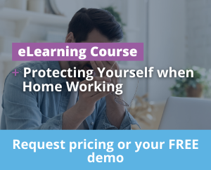 Protecting Yourself when Home Working in Northern Ireland eLearning Training Course